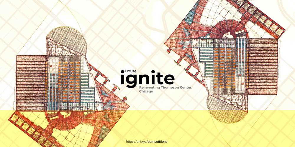 Конкурс Ignite: переосмысление Томпсон-центра, Чикаго, 2021